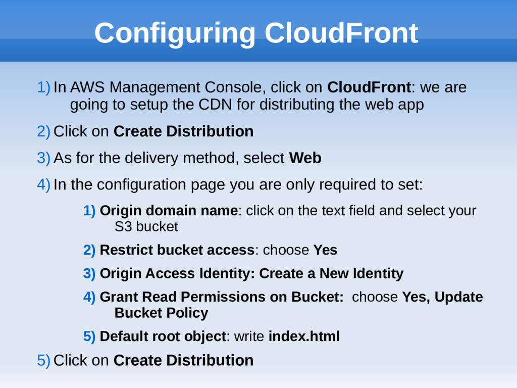 Configuring CloudFront 1) In AWS Management Con...