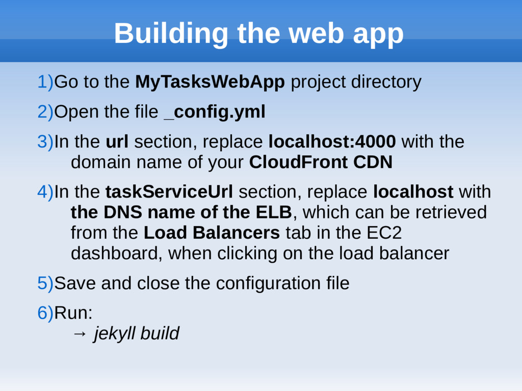 Building the web app 1)Go to the MyTasksWebApp ...