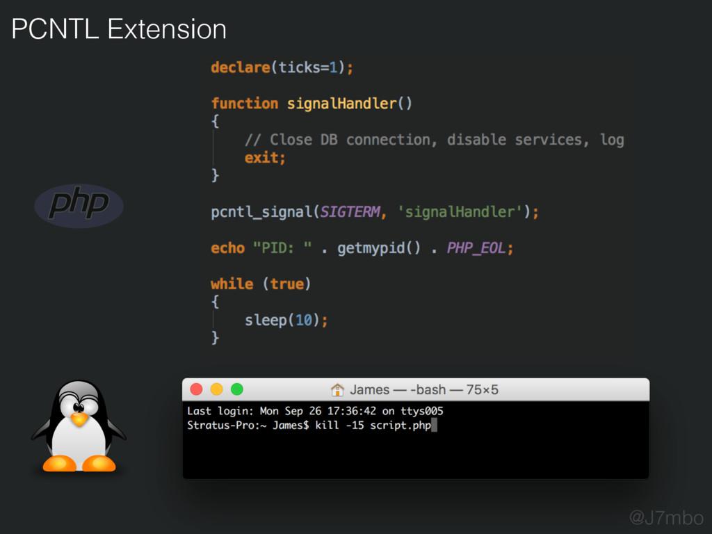 PCNTL Extension @J7mbo