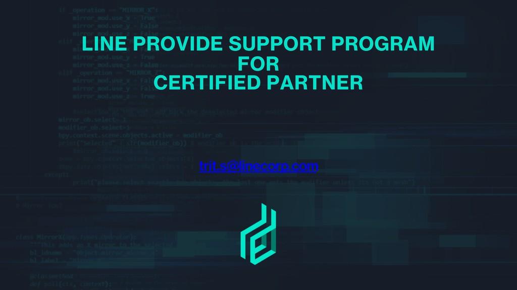 trit.s@linecorp.com LINE PROVIDE SUPPORT PROGRA...