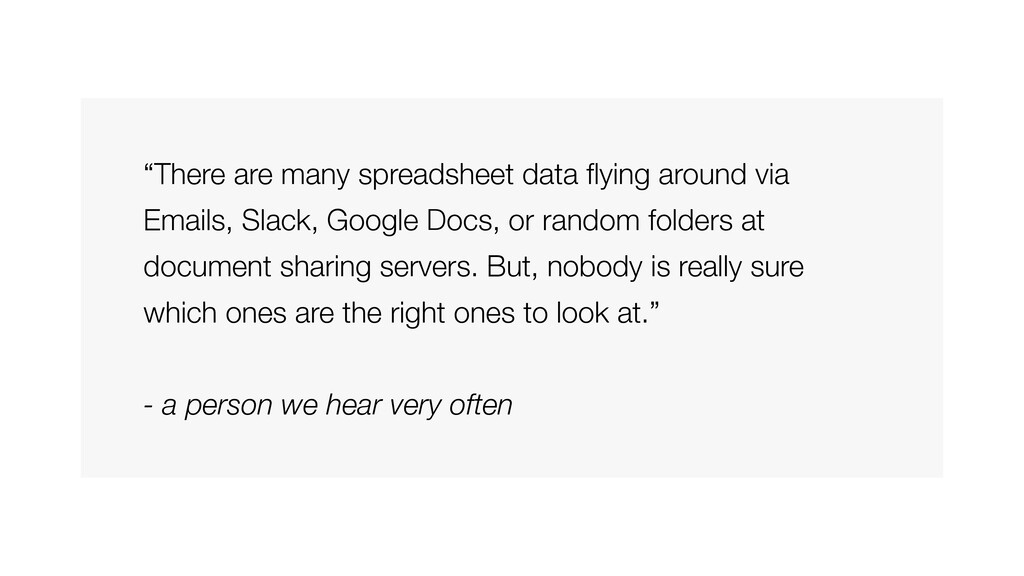 """""""There are many spreadsheet data flying around v..."""