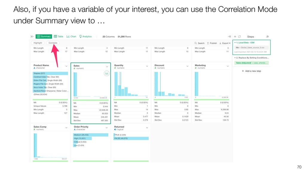 Also, if you have a variable of your interest, ...