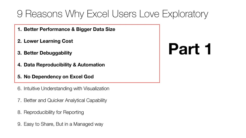 9 Reasons Why Excel Users Love Exploratory 1. B...