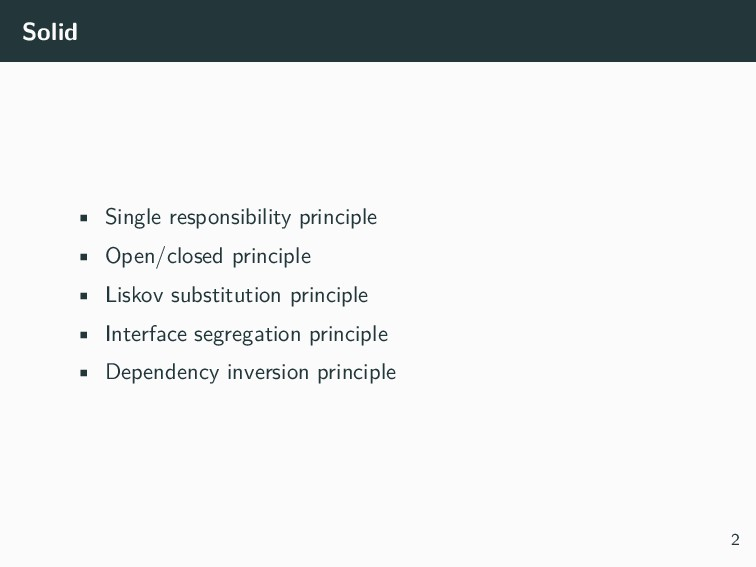 Solid • Single responsibility principle • Open/...