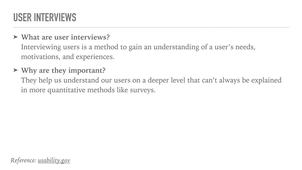 USER INTERVIEWS ➤ What are user interviews?