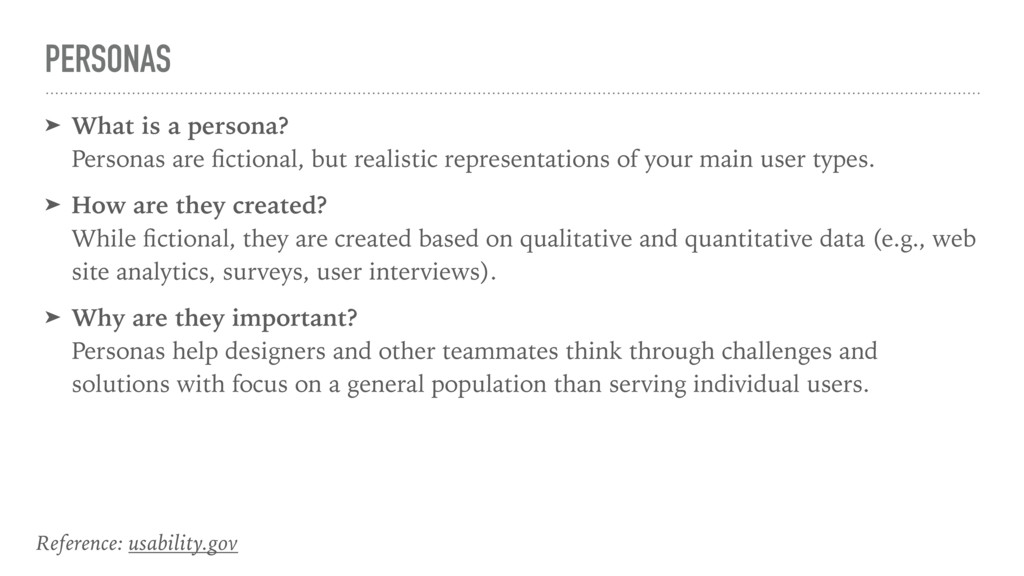 PERSONAS ➤ What is a persona? Personas are fict...