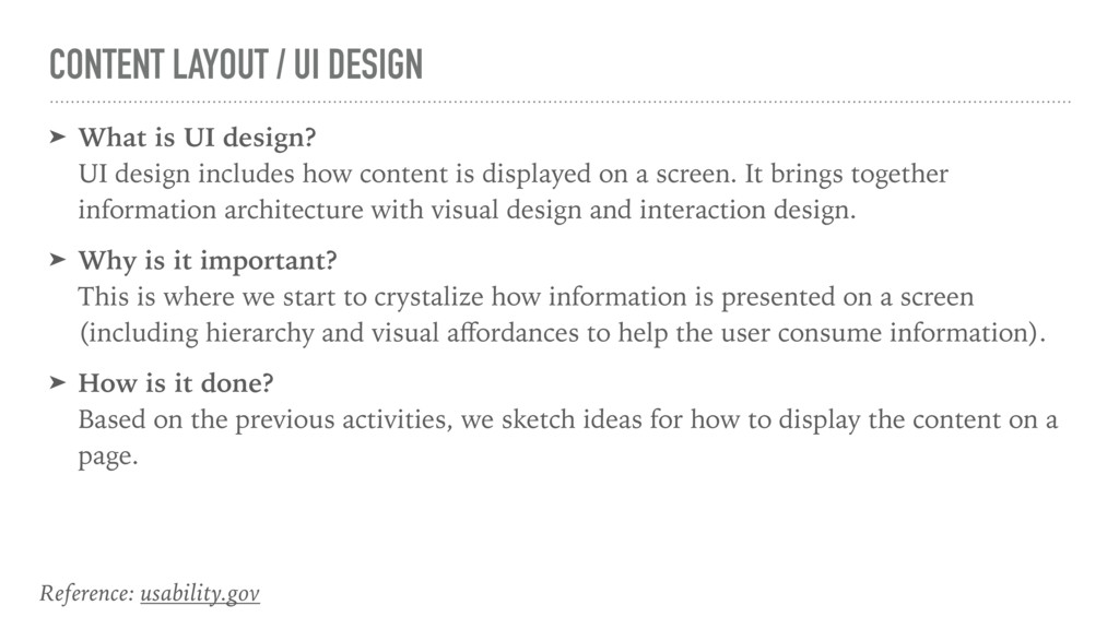 CONTENT LAYOUT / UI DESIGN ➤ What is UI design?...