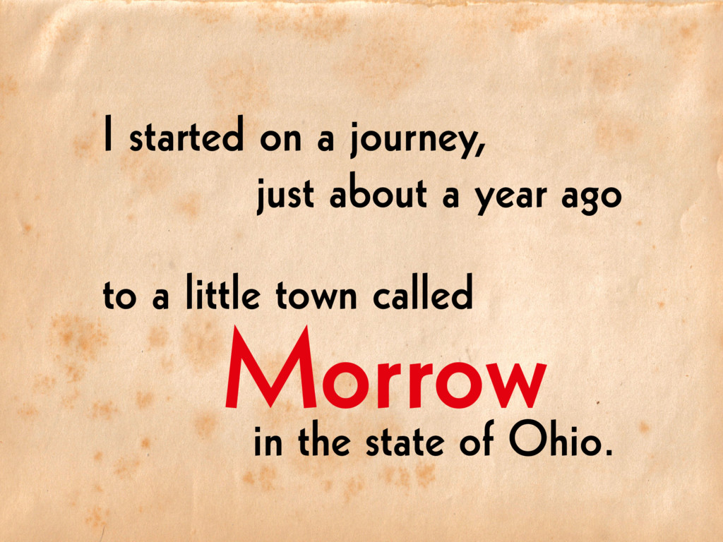Morrow in the state of Ohio. to a little town c...