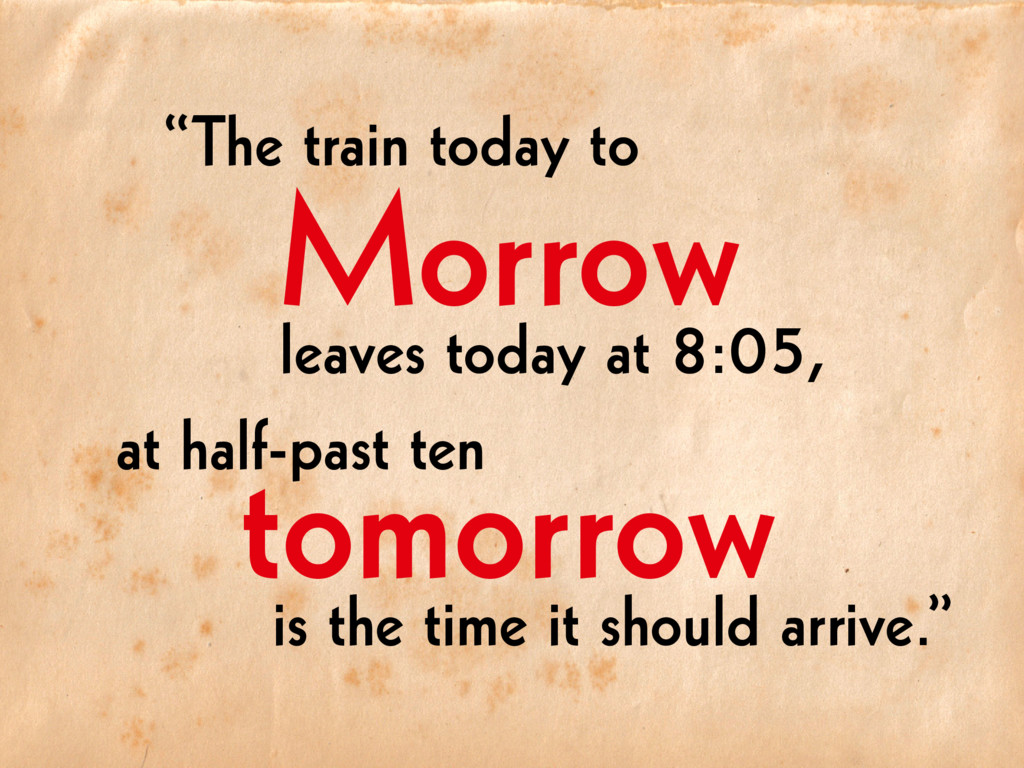 """The train today to leaves today at 8:05, at ha..."