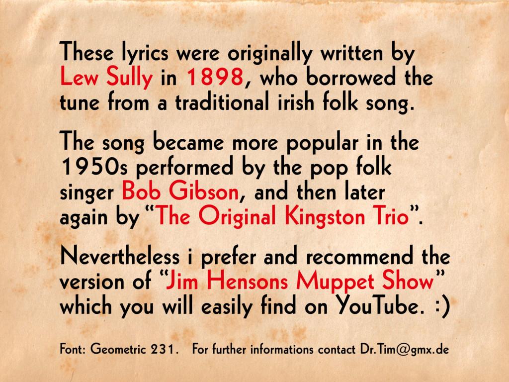 These lyrics were originally written by Lew Sul...