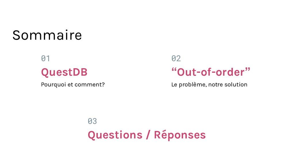 01 QuestDB Pourquoi et comment? 03 Questions / ...