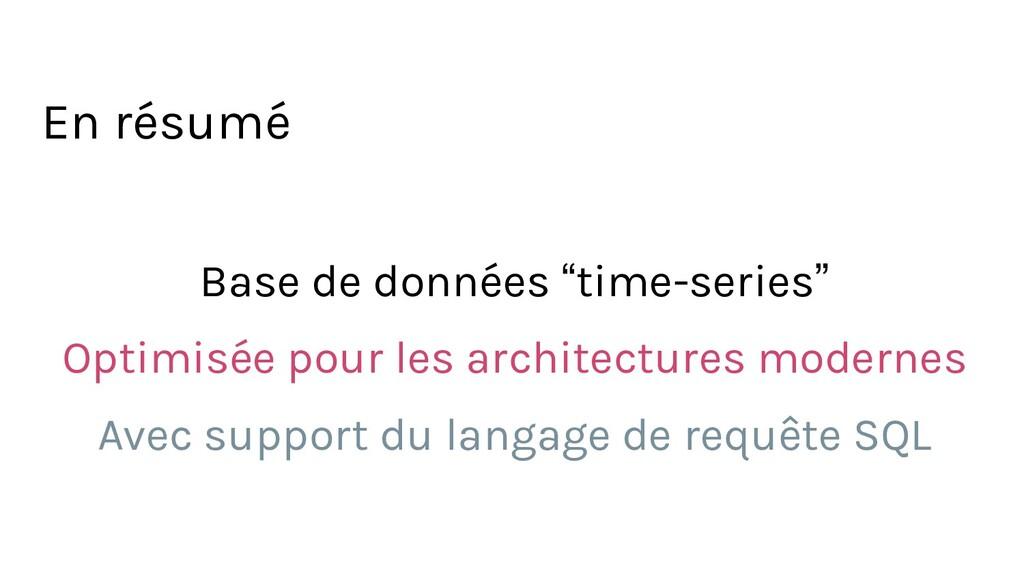 """Base de données """"time-series"""" Optimisée pour le..."""