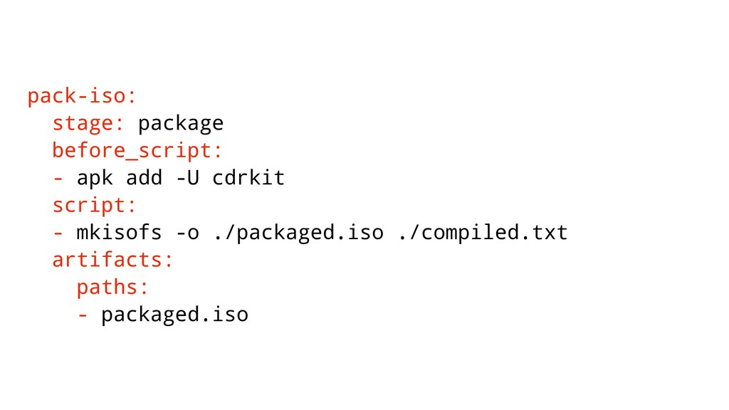 pack-iso: stage: package before_script: - apk a...