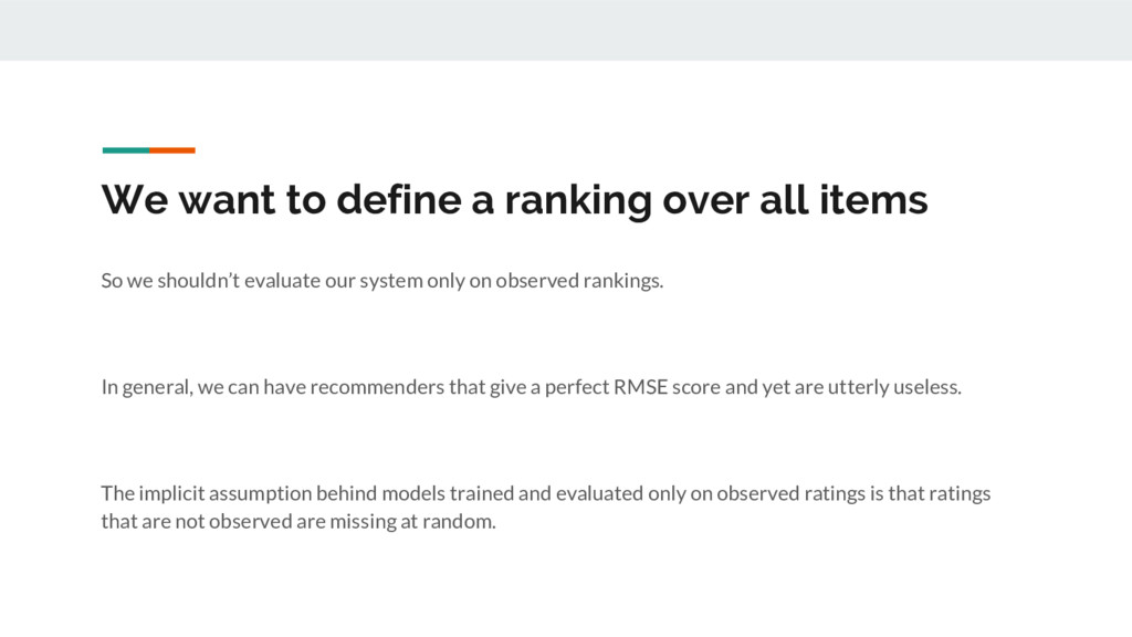 We want to define a ranking over all items So w...