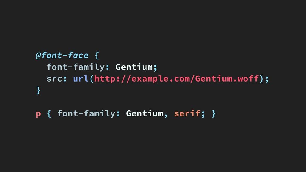 @font-face { font-family: Gentium; src: url(htt...