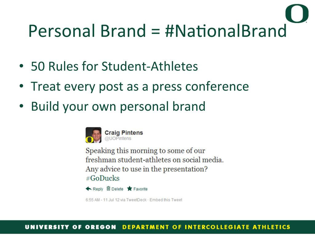 Personal Brand = #Na4onalBrand  • ...