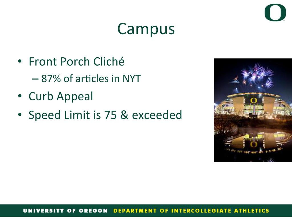 Campus  • Front Porch Cliché  –87...