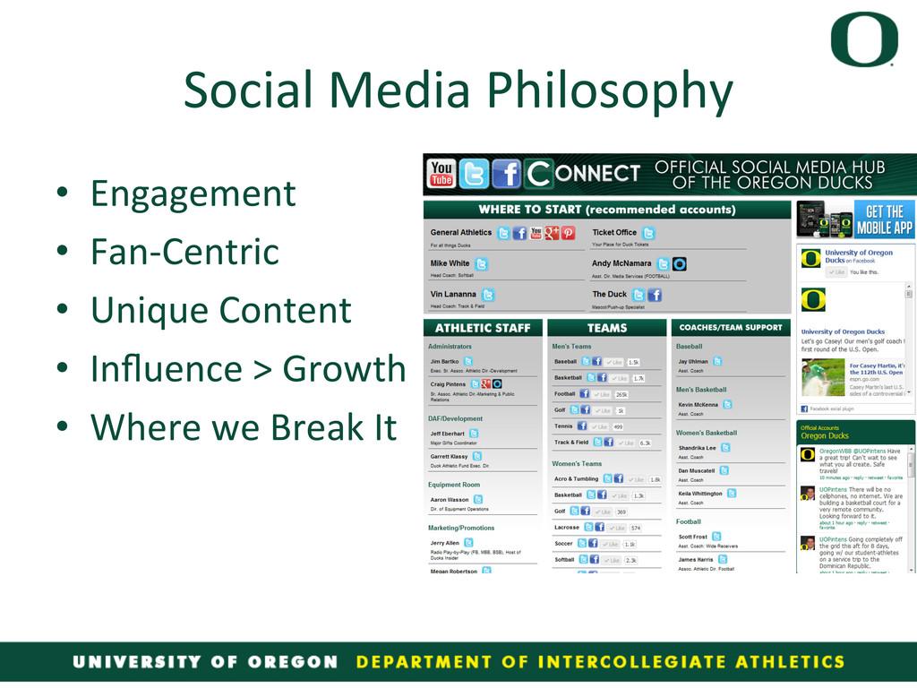 Social Media Philosophy  • Engagement...