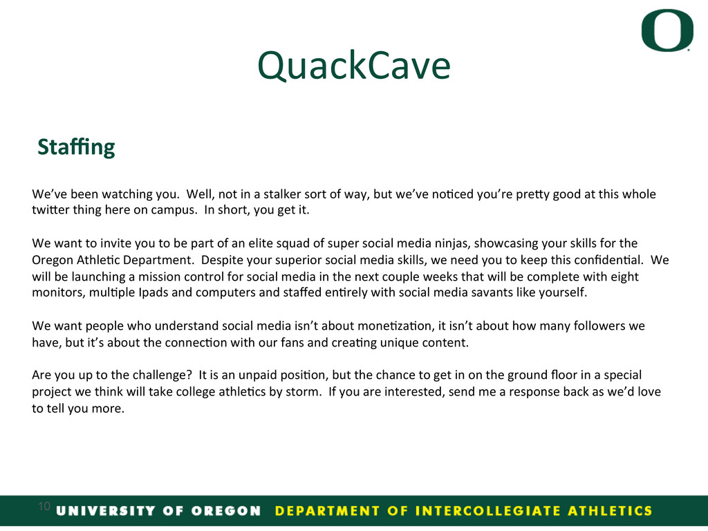 Staffing  QuackCave  10 We've been wa...