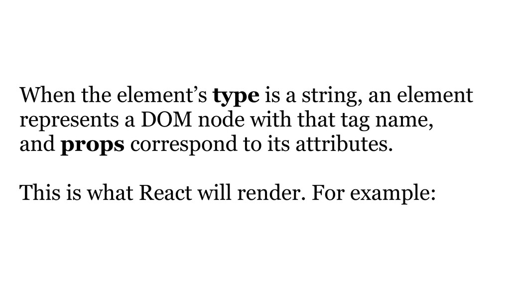 When the element's type is a string, an element...
