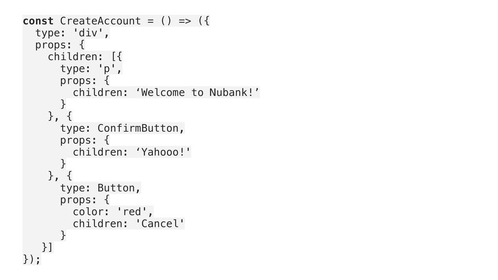 const CreateAccount = () => ({ type: 'div', pro...