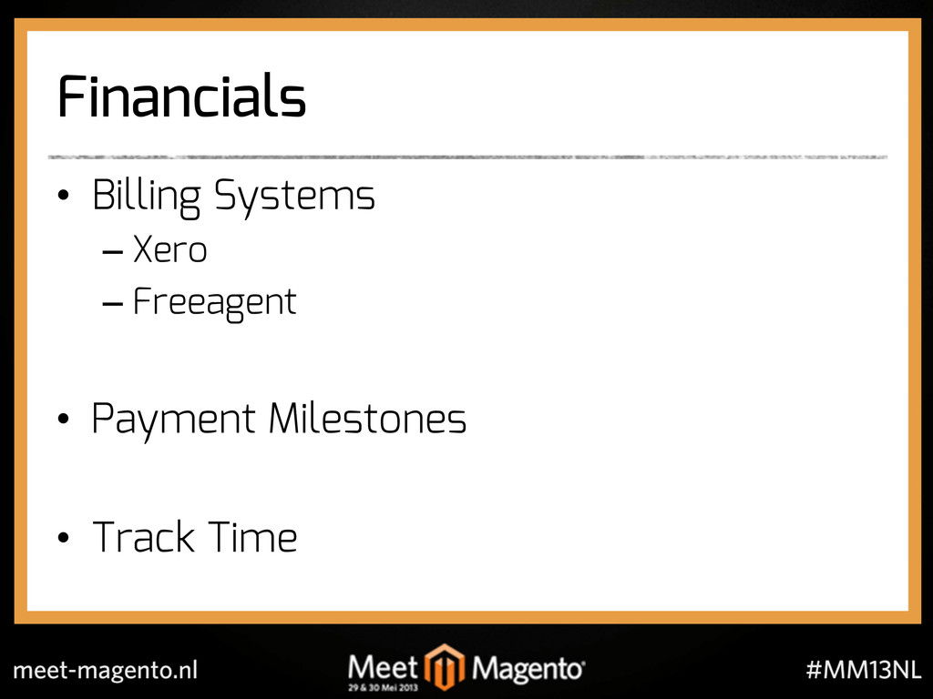 Financials •  Billing Systems – Xero – Freeagen...