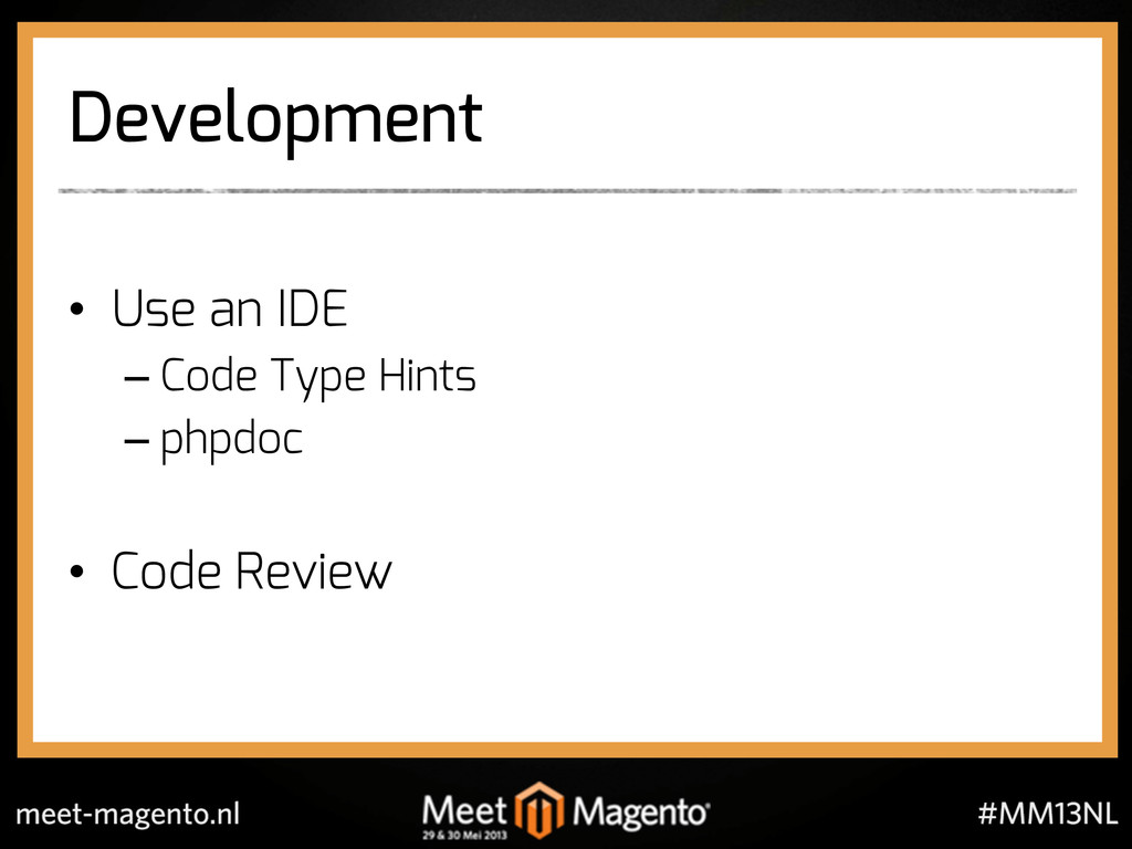 Development •  Use an IDE – Code Type Hints – p...