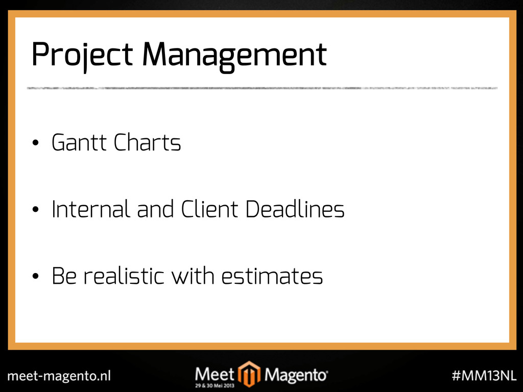 Project Management •  Gantt Charts •  Internal ...