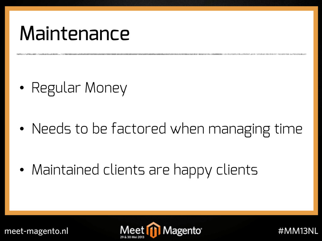Maintenance •  Regular Money •  Needs to be fac...