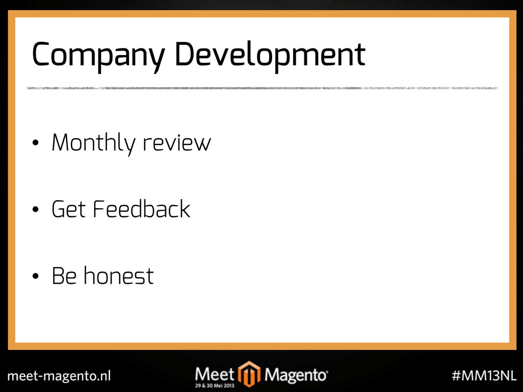 Company Development •  Monthly review •  Get Fe...