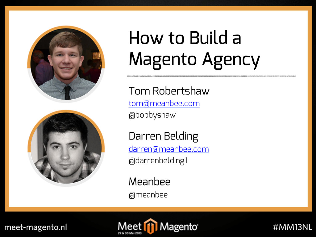 How to Build a Magento Agency Tom Robertshaw to...