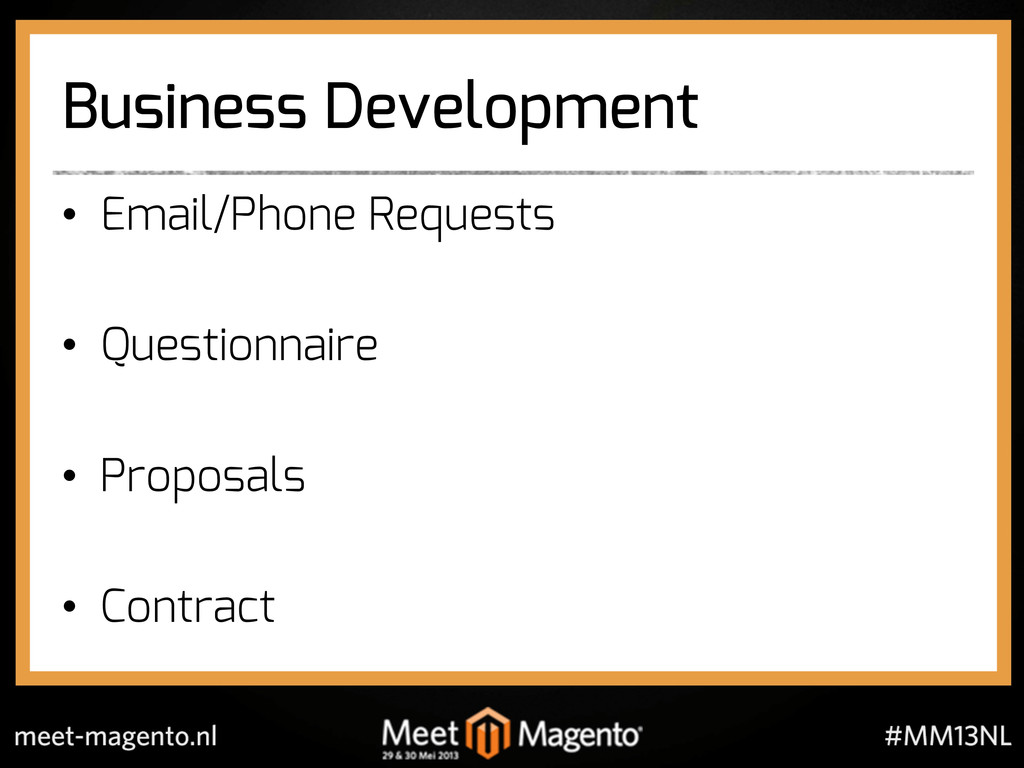 Business Development •  Email/Phone Requests • ...