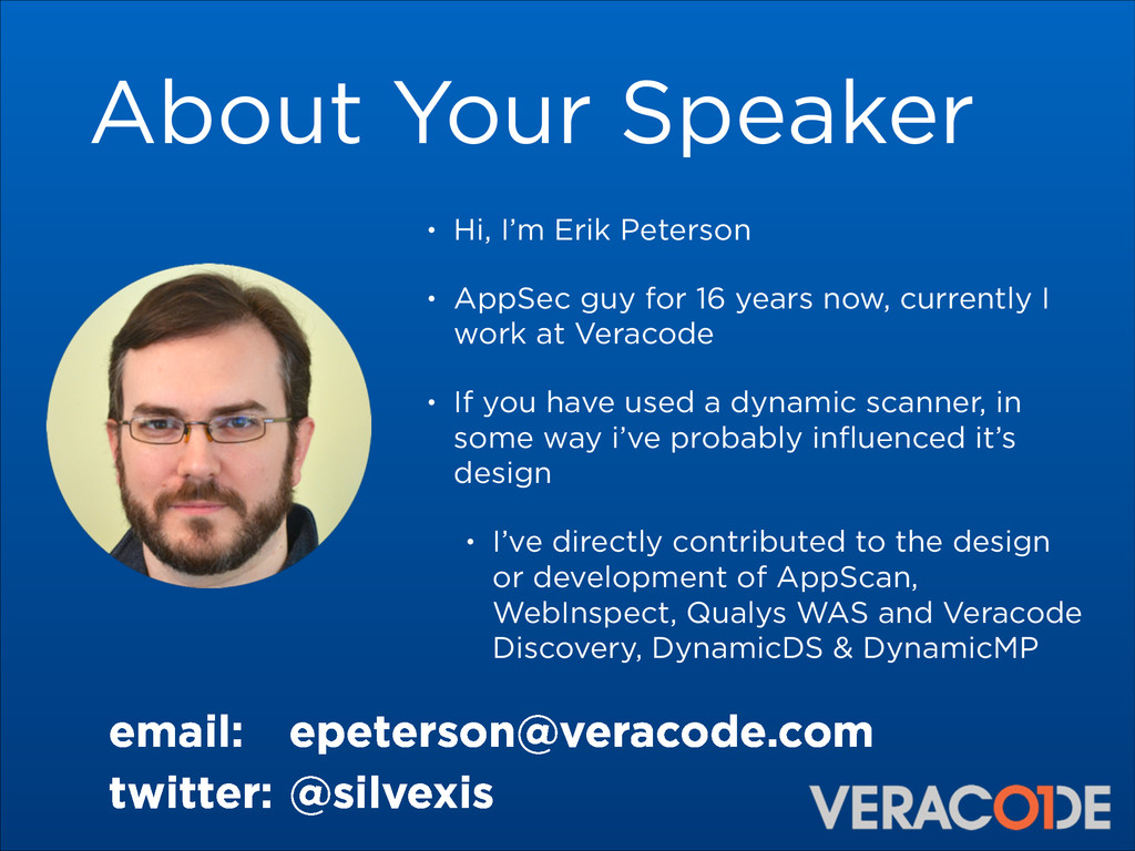 About Your Speaker • Hi, I'm Erik Peterson • Ap...