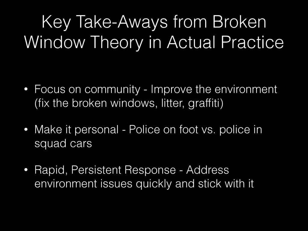 Key Take-Aways from Broken Window Theory in Act...