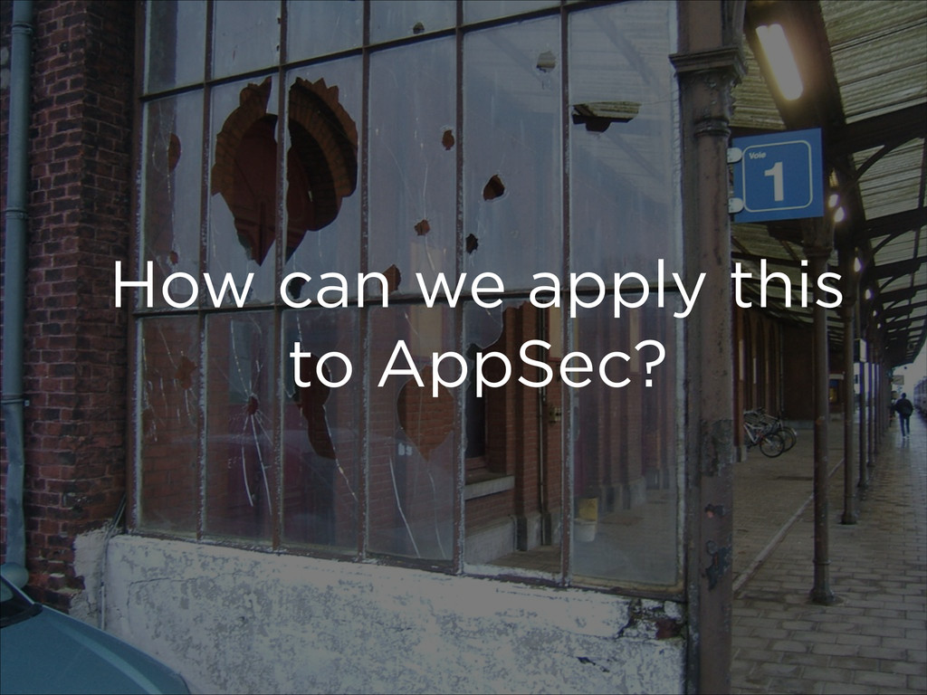 How can we apply this to AppSec?