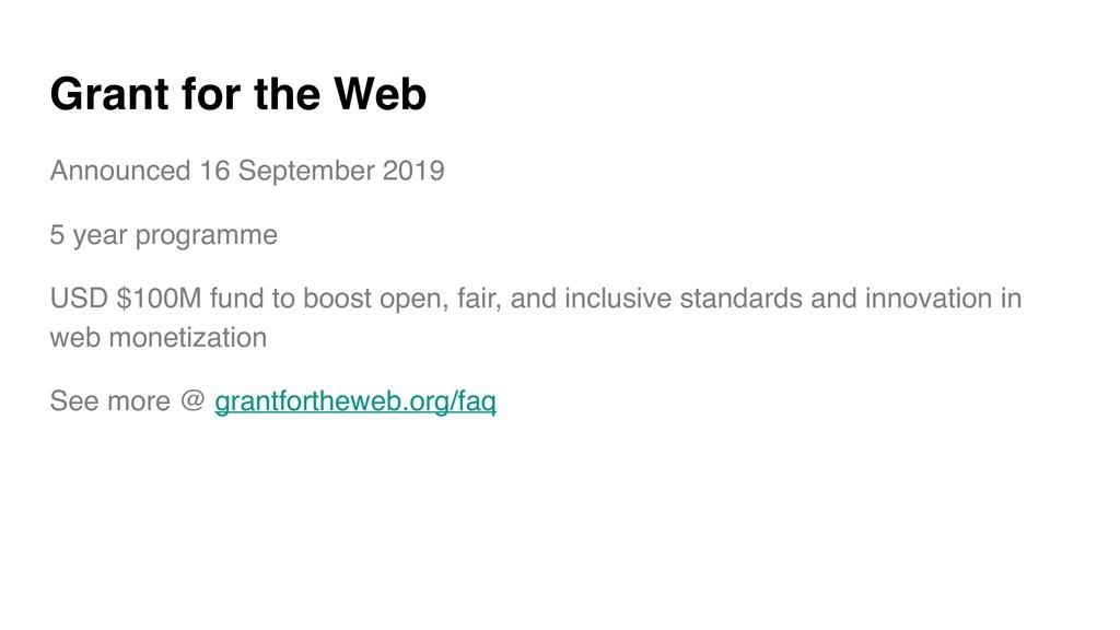Grant for the Web Announced 16 September 2019 5...