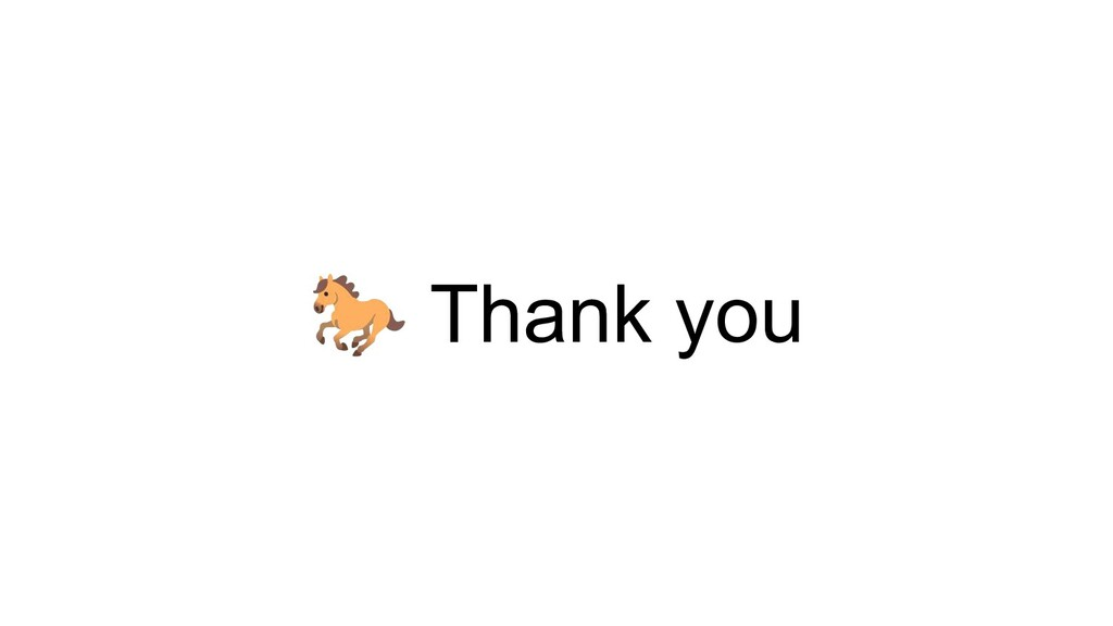 🐎 Thank you