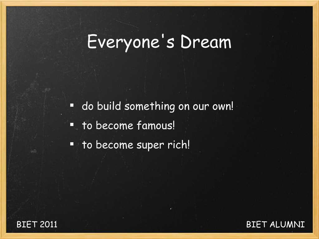 Everyone's Dream  do build something on our ow...