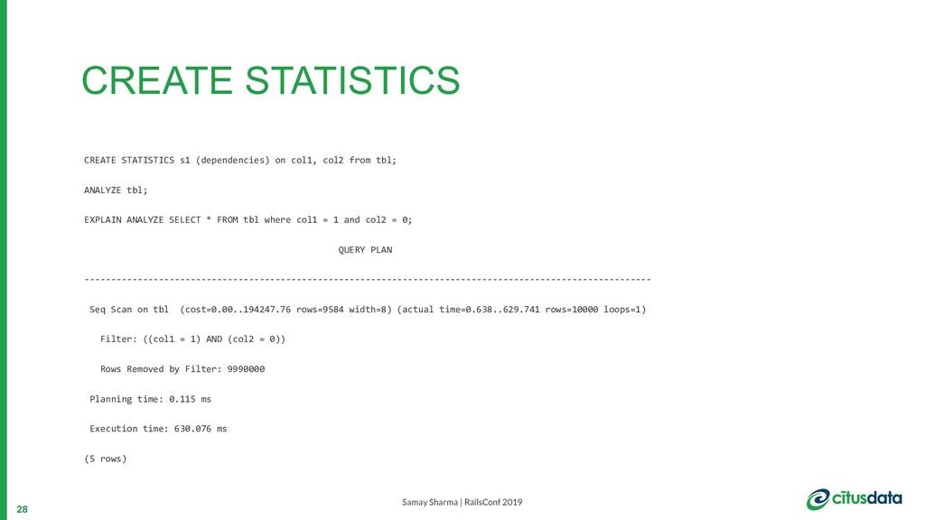 Samay Sharma | RailsConf 2019 CREATE STATISTICS...