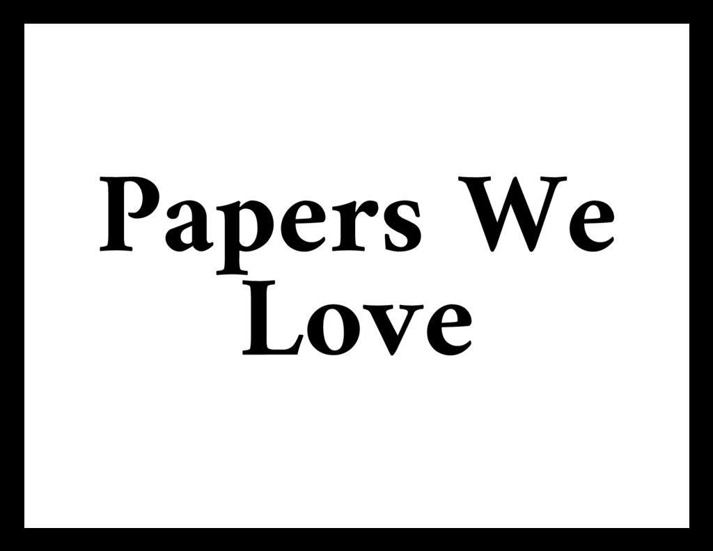 Papers We Love