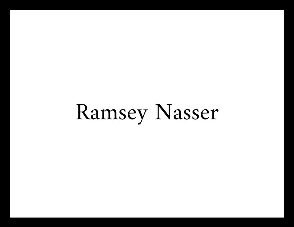 Ramsey Nasser