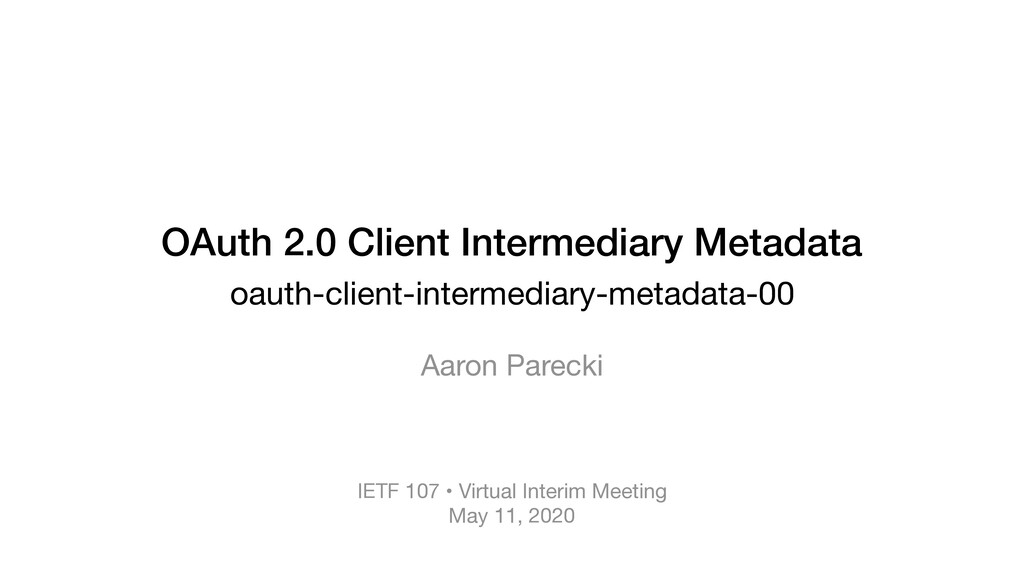 OAuth 2.0 Client Intermediary Metadata oauth-cl...