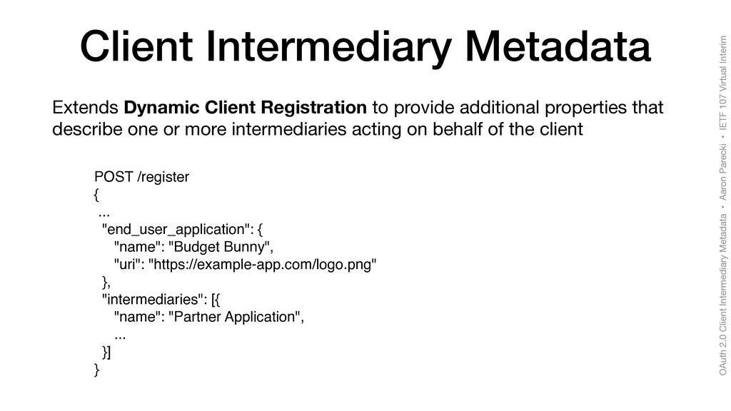 OAuth 2.0 Client Intermediary Metadata • Aaron ...