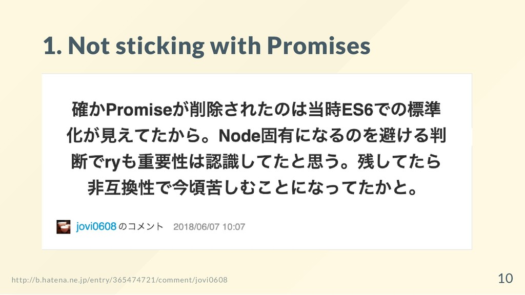 1. Not sticking with Promises http://b.hatena.n...