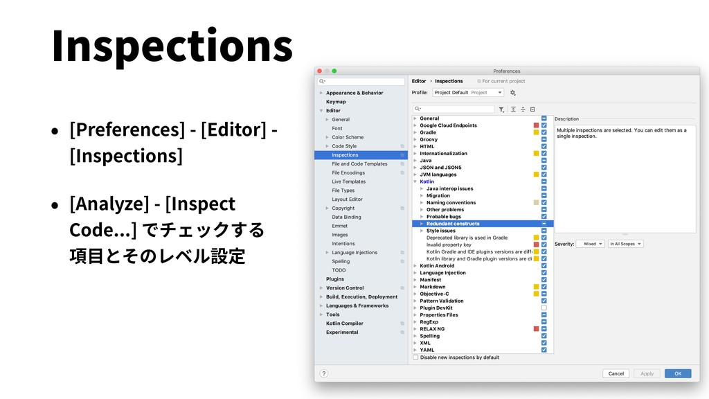 Inspections • [Preferences] - [Editor] - [Inspe...