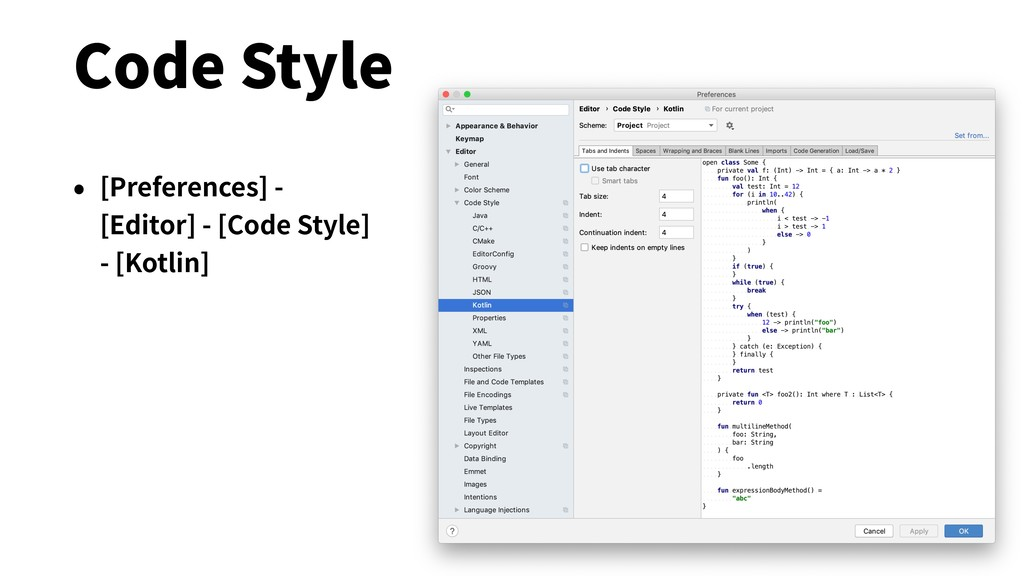 Code Style • [Preferences] - [Editor] - [Code S...