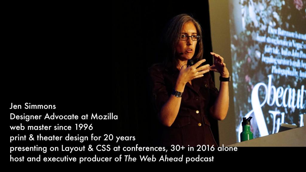 Jen Simmons Designer Advocate at Mozilla web ma...