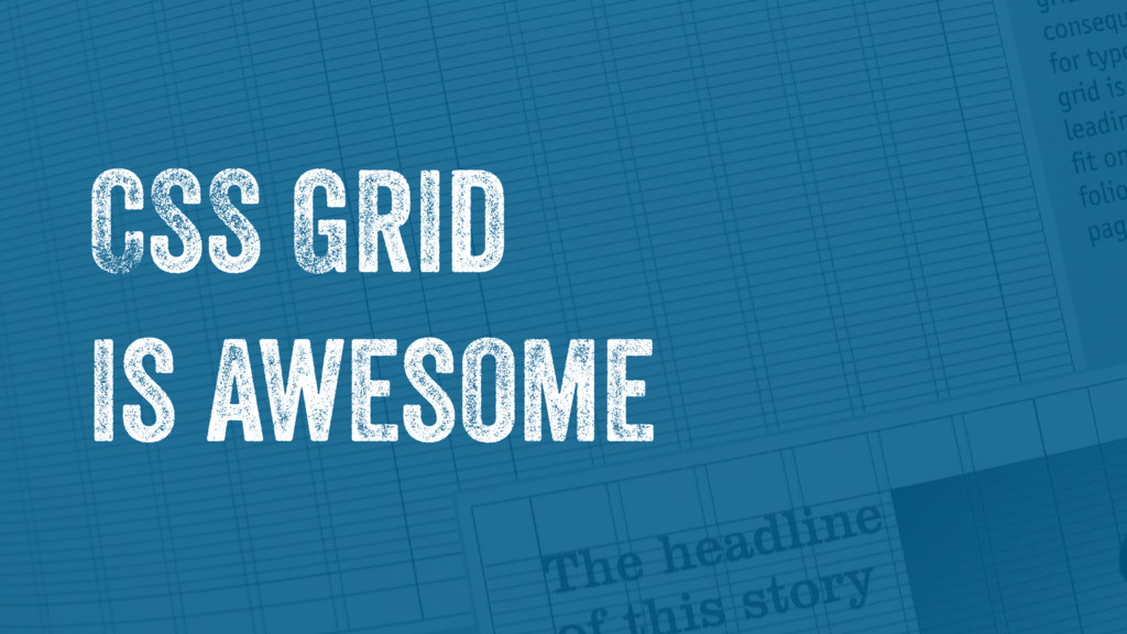 CSS Grid is awesome