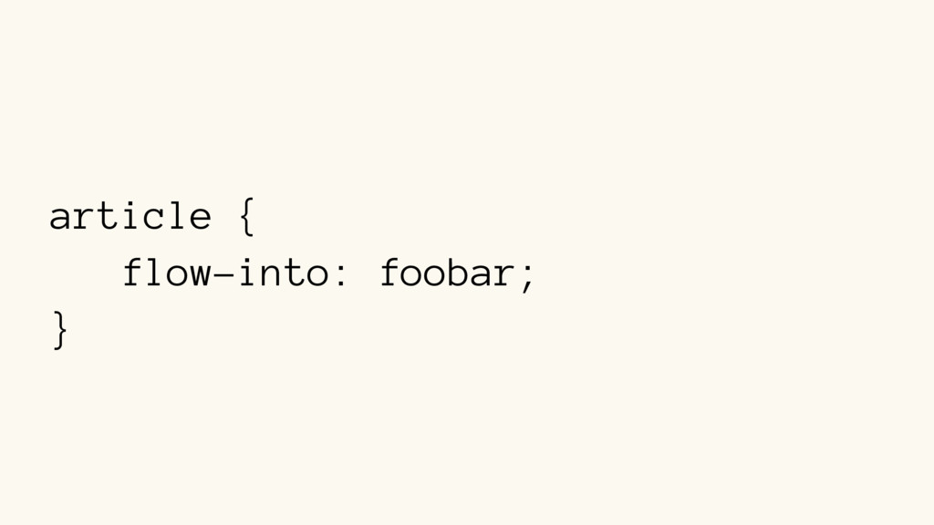 article { flow-into: foobar; }