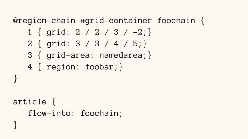 @region-chain #grid-container foochain { 1 { gr...